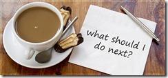 what-should-i-do-next