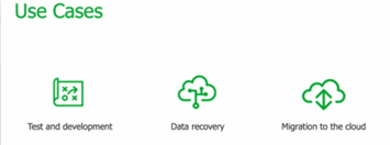 an image showing cloud use cases test & Dev, data recovery and migration to the cloud